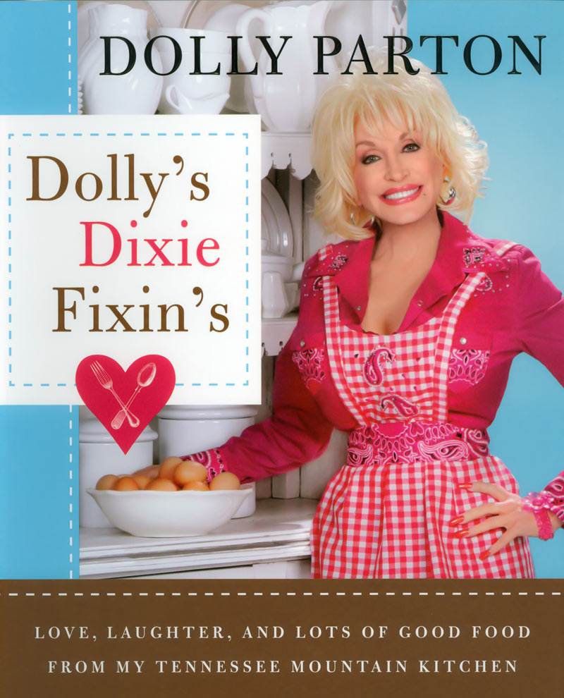 Dollys dixie fixins cookbook dolly parton forumfinder Gallery