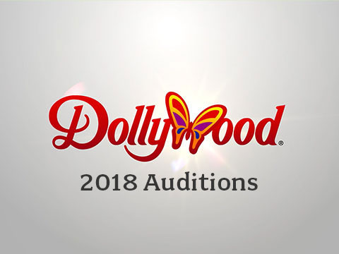 Dollywood Entertainment Auditions Set For 2018 Season