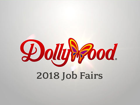 Dollywood Announces Job Fairs For 2018 Season