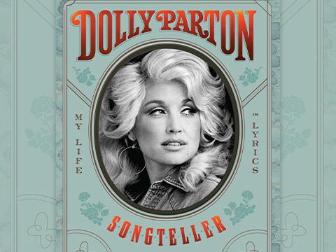 "Dolly Parton Announces New Book ""Dolly Parton, Songteller: My Life in Lyrics"""