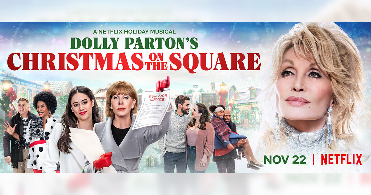 "Dolly Parton's Christmas On The Square"" To Premiere On November 22"
