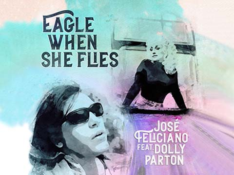 """Dolly Parton Partners With José Feliciano on New Version of """"Eagle When She Flies"""""""